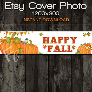 INSTANT DOWNLOAD, Etsy Shop Cover Photo 1200x300, Premade Happy Fall Autumn Design with Pumpkins and Fox, Digital Files, Website Header