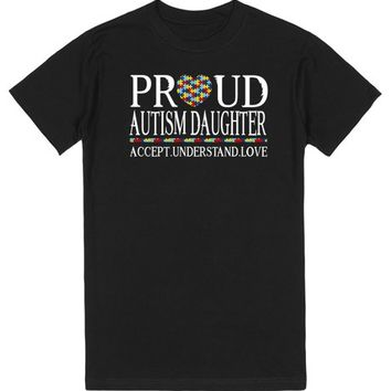 Proud Autism Daughter Autism Awareness