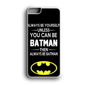 Black Friday Offer Batman Quotes Super Heroes iPhone Case & Samsung Case