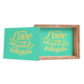 Allyson Johnson Do What You Love Storage Box