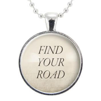 Find Your Road Necklace, Motivational Quote Jewelry, Gift For Graduate, Best Friend, Daughter, Sister