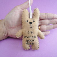 Christmas in July 20% OFF Funny bunny decoration ornaments, I'll punch your face