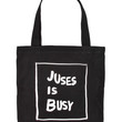 JUSES IS BUSY BAG