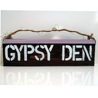 Gypsy Den / sign / beautiful/ anthropologie/ urban outfitters/ brandy melville  / wall hanging / decor / art / gift / wholesale
