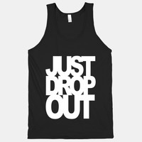 Just Drop Out