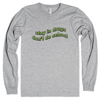 Stay In Drugs, Don't Do School-Unisex Heather Grey T-Shirt