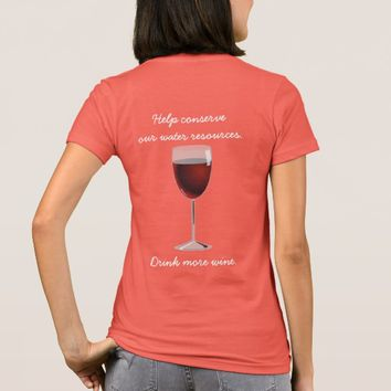 Drink more wine - Design-A-Shirt-- women's T-Shirt