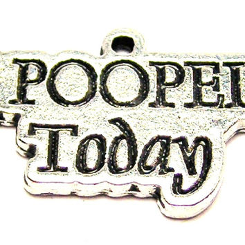 I Pooped Today Genuine American Pewter Charm