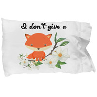 Funny Fox Pillow Case, I Don't Give A Fox, Sweary Almost Rude, Cute Fox, Magnolia Flowers, Pillow Cover, Standard Pillow Cases, Fox Pillow
