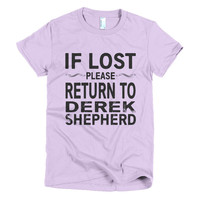 If Lost Please Return to Derek Shepherd Short sleeve women's t-shirt, More color choices