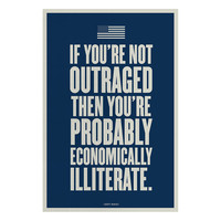If You're Not Outraged Poster
