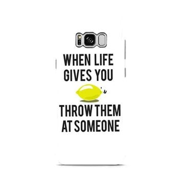 When Life Gives You Lemons Samsung Galaxy S8 | Galaxy S8 Plus Case