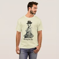 Bogart...We'll always have Paris. T-Shirt