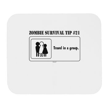 Zombie Survival Tip # 21 - Group Mousepad