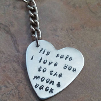 Fly Safe I Love You to the Moon and Back keychain going away gift