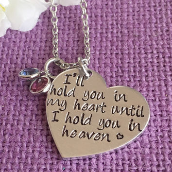 Memorial Jewelry - I'll hold you in my heart until i hold you in heaven - Memorial Necklace - Memorial Jewelry - Loss of Loved One - Remembr