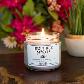 Soy Candle - Almost As Good As Flowers