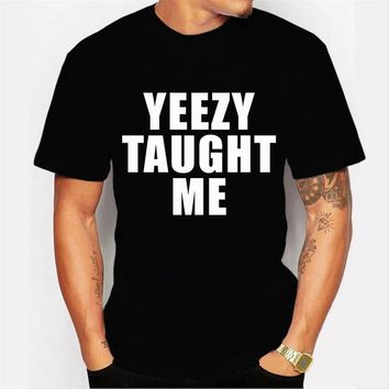 New fashion 'YEEZY TAUGHT ME' letters printed men's customized t-shirt male hipster tops casual cool tees