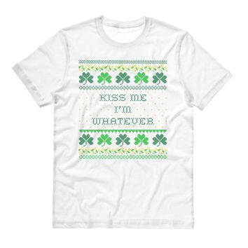 Kiss Me I'm Whatever St. Patrick's Day Shirt