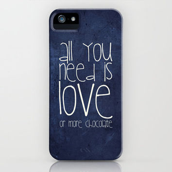 All you need is love or more chocolate iPhone Case by M✿nika  Strigel	 | Society6