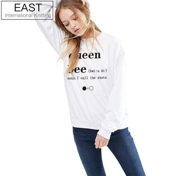 EAST KNITTING H1025 2017 New Hot Tops Women Beyonce White Queen Bee I call the shots Dictionary Sweatshirt Casual Sexy Hoodies