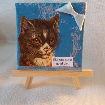 Silly Small Collage Art for Bad Cats and Their Lovers -- Includes Mini Easel -- Yes I Did It Again