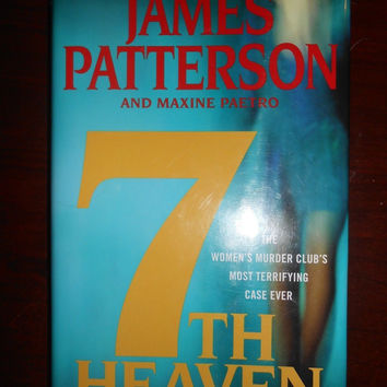 7th Heaven No. 7 by James Patterson and Maxine Paetro 2008
