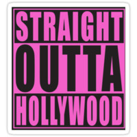 Straight Outta Hollywood Pink by straightoutta