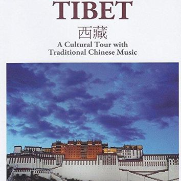 Adriano - Naxos Scenic Musical Journeys Tibet A Cultural Tour with Traditional Chinese Music