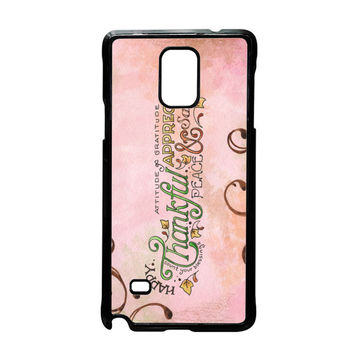 Happy Thankful Appreciaton Samsung Galaxy Note 4 Case