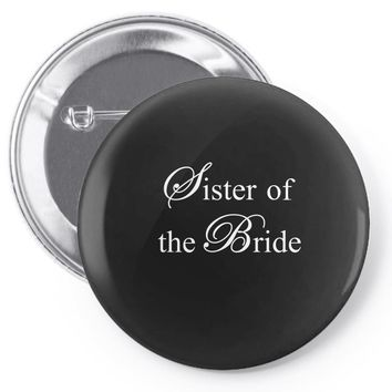 Sister of the Bride Pin-back button