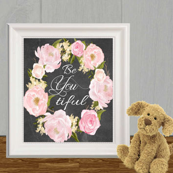 Beyoutiful print Printable nursery quote Pink watercolor Flower wreath decor Floral Chalkboard Girls wall art Large poster 16x20 ,8x10, 5x7