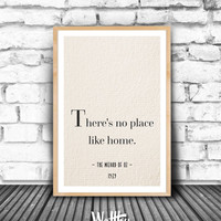 No Place Like Home, Wizard of Oz, Movie line printable, Movie wall art, Movie poster, Gift idea, Birthday gift, Printable  Wall decor
