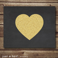 Heart Printable, Gold Glitter heart, Chalkboard print, Valentines Print, Nursery Printable, Home Decor, Instant Download