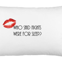Who said nights were for sleep Marilyn Monroe  quote Pillow Case FREE SHIPPING