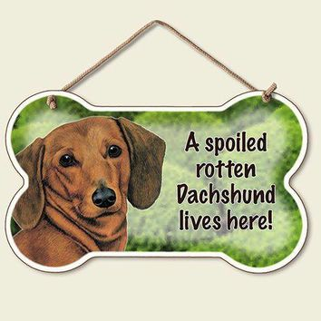 Decorative Wood Sign: A Spoiled Rotten Dachshund lives Here!