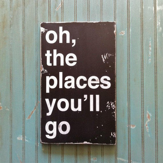 Oh, The Places You'll Go - Dr. Seuss Inspired Distressed Sign in Black with White Vintage Style