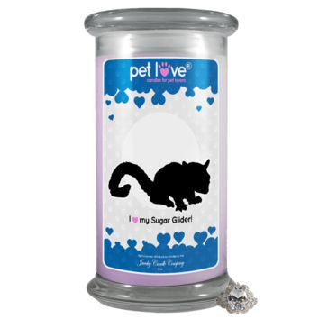 I Love My Sugar Glider! | Pet Love Candle®