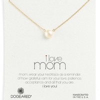 Women's Dogeared 'I Love Mom' Pearl Necklace