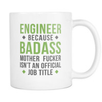 Engineer mug - Badass Engineer