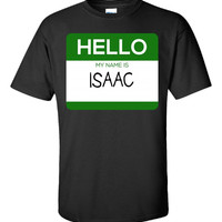 Hello My Name Is ISAAC v1-Unisex Tshirt