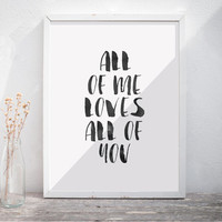 "Printable Art ""All of Me Loves All of You"" Watercolor Print Art Wedding gift Anniversary Gift Watercolor Text Retro Home Decor Gallery Wall"