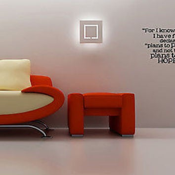 For I Know The Plans I Have For You quote wall sticker decal wall art decor 5492