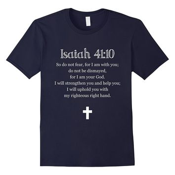 Isaiah 41:10 Bible Verse Scripture Christian T-Shirts