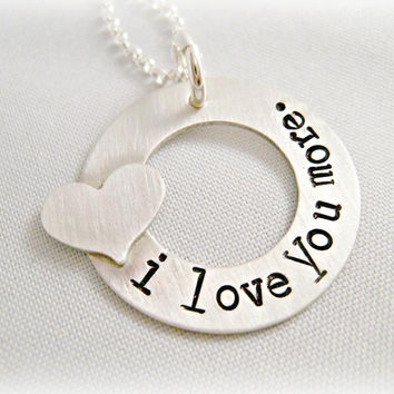 Hand Stamped Sterling I Love You More Necklace
