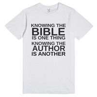 Knowing the Bible is One Thing. Knowing the Author is