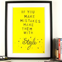 Pop art poster print If you make mistakes make them with by kyd13
