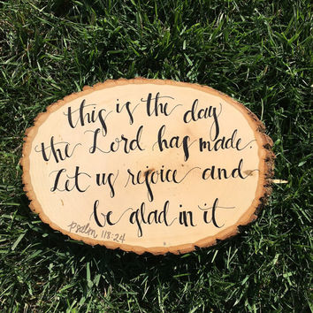Psalm 118:24 Tree Slice Wall Hanging Plaque Christmas Present
