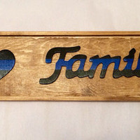 Law Enforcement Family Sign ; LEO family ; police family ; LEOW gift ; gifts for police officers