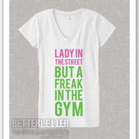 Lady In The Street But a Freak in The Gym Womans Ladies Workout Shirt V Neck